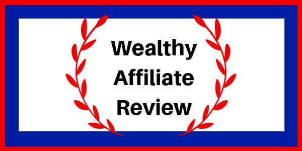 Wealthy Affiliate Review – Get Started The Right Way